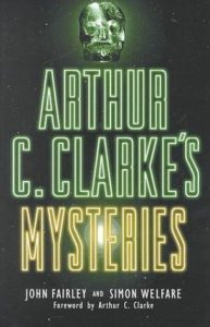 Arthur_C._Clarke's_Mysteries_by_John_Fairley_and_Simon_Welfare